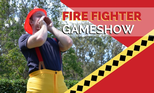 FIRE FIGHTER GAME SHOWS BRISBANE GOLD COAST