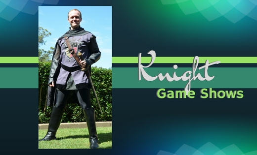 Knight -Game-Shows-Brisbane-Gold-Coast