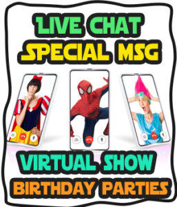 LIVE CHAT WITH A SUPERHERO VIRTUAL BIRTHDAY PARTIES
