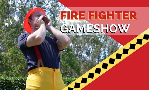 FIRE FIGHTER GAME SHOWS BRISBANE GOLD COAST